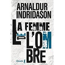 La Femme de l'ombre (Bibliothèque nordique)