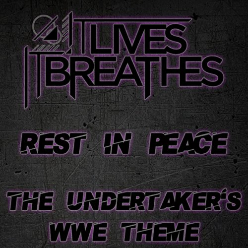 Rest in Peace (The Undertaker's WWE Theme)