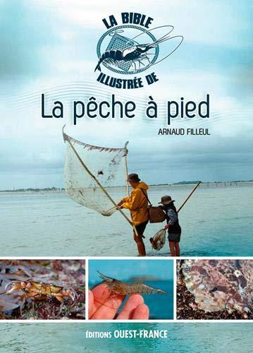 Le grand guide illustré de la pêche à pied par  (Broché - May 24, 2019)