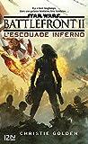 Star Wars - Battlefront II : L'Escouade Inferno - Format Kindle - 9782823871425 - 9,99 €