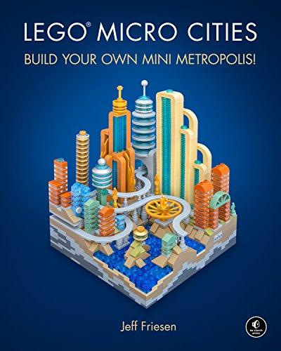 LEGO Micro Cities: Build Your Own Mini Metropolis! (English Edition)