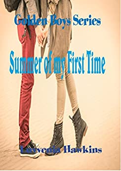 Summer of My First Time (Golden Boys Book 2) (English Edition) von [Hlgh, Alm]