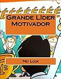 Grande Líder Motivador