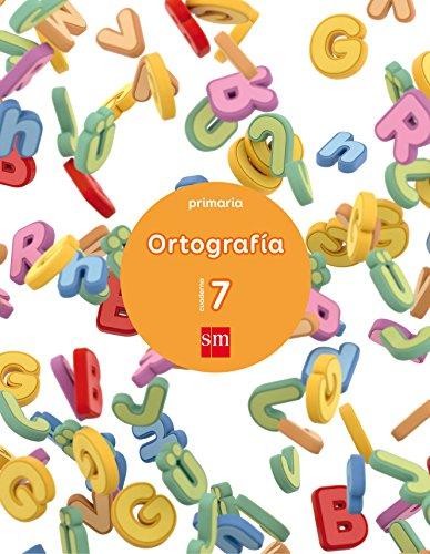 Cuaderno 7 de ortografía. Primaria - 9788467592863 por José María Aliaño Tejero