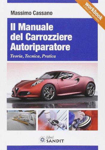 il-manuale-del-carrozziere-autoriparatore-teoria-tecnica-pratica