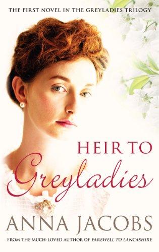 Heir to Greyladies: 1 (Greyladies Trilogy) por Anna Jacobs