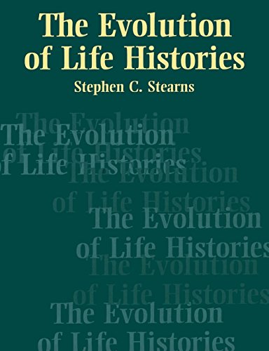 The Evolution of Life Histories por S. C. Stearns