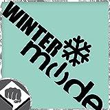 WINTER MODE Auto Aufkleber - Winter Slut Bitch Sticker Bomb Aufkleber Decal DUB DUBWAY (außenklebend, weiß)