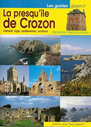 Presqu'Ile de Crozon (la) NOUVELLE EDITION