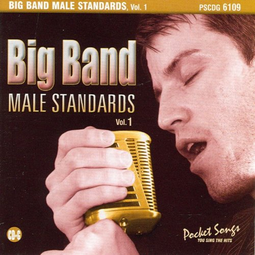 Big Band Male Standards, Vol. ...