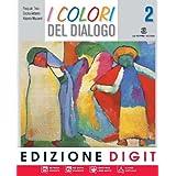I colori del dialogo. Con espansione online. Per la Scuola media: 2