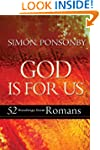 God Is For Us: 52 readings from Romans