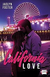 California love par Jaelyn Foster