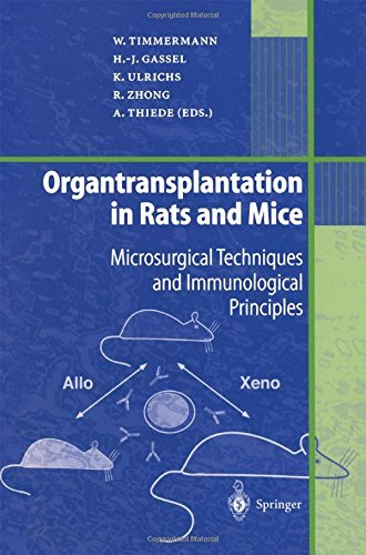 Organtransplantation in Rats and Mice: Microsurgical Techniques and Immunological Principles (2011-12-22) par unknown