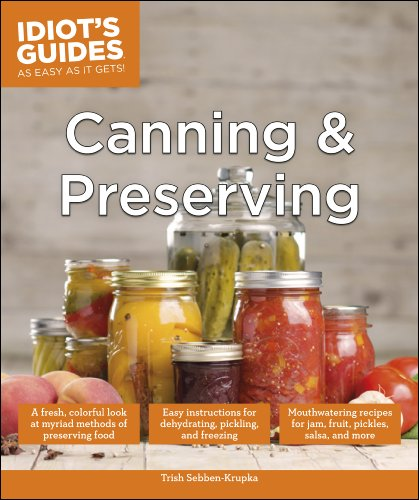 Canning and preserving idiots guides by trish sebben krupka pdf canning and preserving idiots guides by trish sebben krupka pdf forumfinder Images