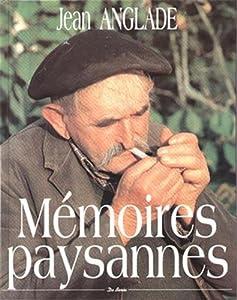 """Afficher """"Mémoires paysannes"""""""