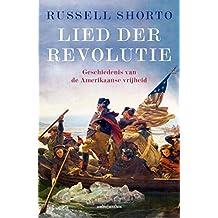 Lied der Revolutie: Geschiedenis van de Amerikaanse Vrijheid