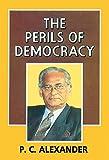 THE PERILS OF DEMOCRACY (C)