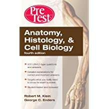 Anatomy, Histology, & Cell Biology: PreTest Self-Assessment & Review, Fourth Edition (English Edition)