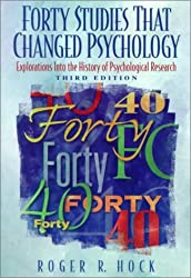 Forty Studies That Changed Psychology: Explorations into the History of Psychological Research by Roger R. Hock (1998-06-23)