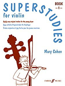 Superstudies Violin Book 1 (Solo Violin): Bk. 1