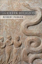On Greek Religion (Cornell Studies in Classical Philology) by Robert Parker (2011-02-10)