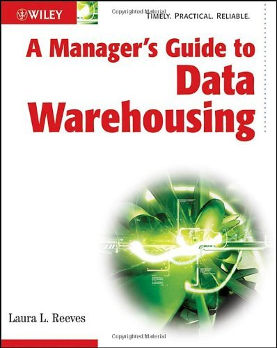 A Manager's Guide to Data Warehousing by Laura Reeves (15-May-2009) Paperback par Laura Reeves