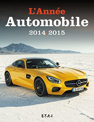 L'Annee Automobile N 62 (2014/2015)