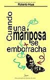 Libros Descargar en linea Cuando una mariposa se emborracha y otros tuits (PDF y EPUB) Espanol Gratis