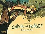 Calvin und Hobbes 8: Ereignisreiche Tage - Bill Watterson