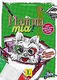 Mamma mia! - Sprache kreativ entdecken: Das Mitmachbuch für Italienisch-Freaks