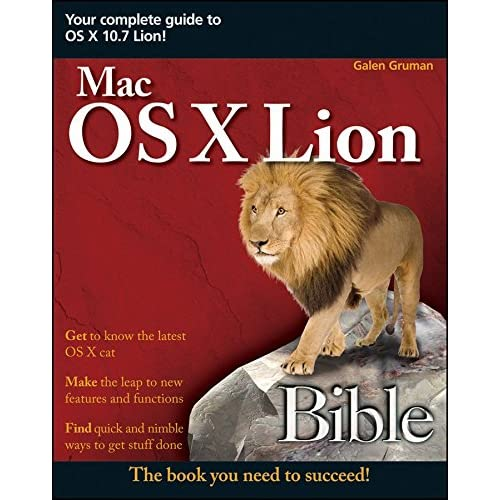 [(Mac OS X Lion Bible)] [By (author) Galen Gruman] published on (September, 2011)