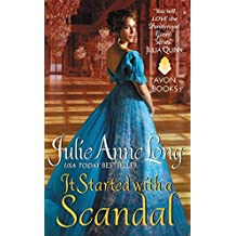 It Started with a Scandal: Pennyroyal Green Series by Julie Anne Long (2015-03-31)