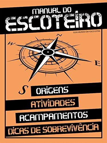 Manual do Escoteiro: Guia Mundo Em Foco Extra Ed.11 (Portuguese Edition) por On Line Editora