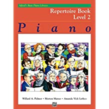 Alfred's Basic Piano Library, Repertoire Book 2: Learn How to Play Piano with this Esteemed Method