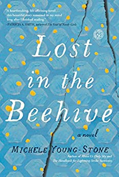Lost in the Beehive: A Novel by [Young-Stone, Michele]