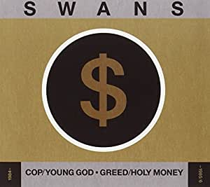 Cop/Young God/Greed/Holy Money