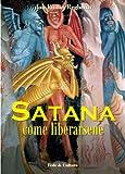 Image de Satana come liberarsene (Collana Spirituale Vol. 17)