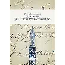 La New Woman nella letteratura vittoriana (Windy Moors Vol. 14)
