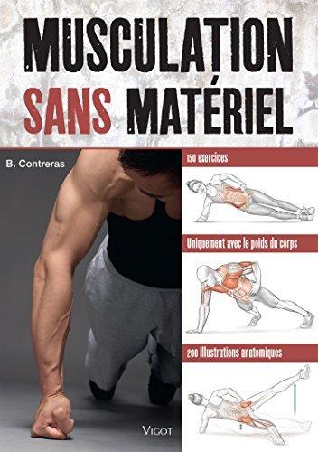 Musculation sans mat?riel by Bret Contreras