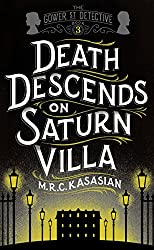 Death Descends On Saturn Villa (The Gower Street Detective Series Book 3)
