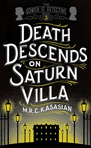 death-descends-on-saturn-villa-the-gower-street-detective-series-book-3