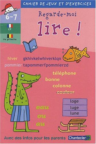 Regarde-moi lire ! CP 6-7 ans par Annemie Bosmans, Anita Engelen