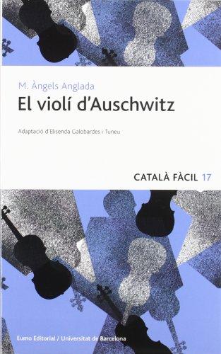 El violí d¿Auschwitz (Català fàcil) por Maria Àngels Anglada Abadal