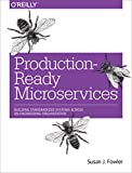 #4: Production-Ready Microservices: Building Standardized Systems Across an Engineering Organization
