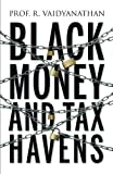 #9: Black Money and Tax Havens