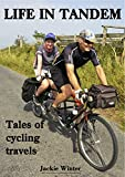 Life in Tandem: Tales of Cycling Travels