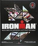 Ironman: Alles über den härtesten Wettkampf der Welt