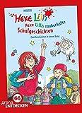 Hexe Lillis zauberhafte Schulgeschichten: Zwei Geschichten in einem Band. Limitierte