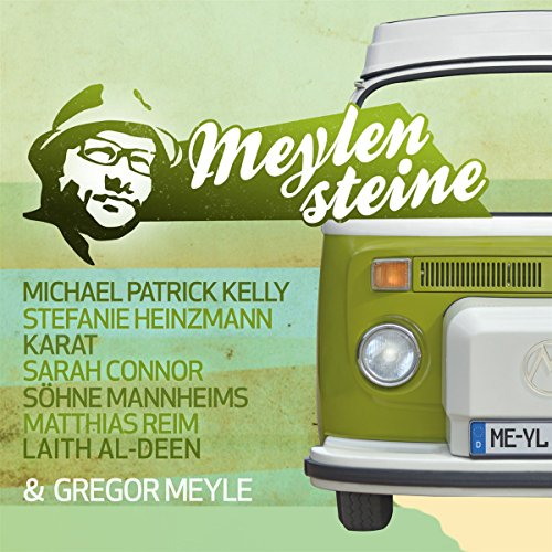 Various: Gregor Meyle präsentiert Meylensteine (Audio CD)